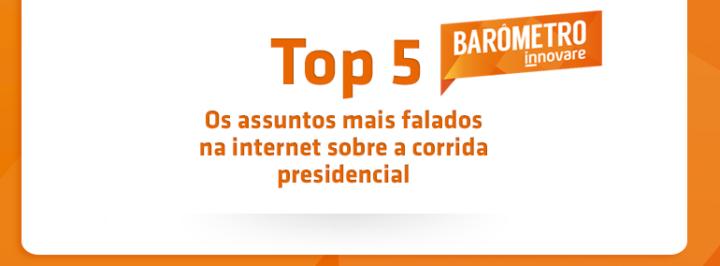 (Português) OS ASSUNTOS MAIS FALADOS SOBRE A CORRIDA PRESIDENCIAL ENTRE 29 DE JULHO E 05 DE AGOSTO