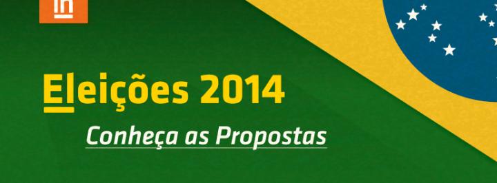 (Português) ELEIÇÕES 2014: CONHEÇA AS PROPOSTAS