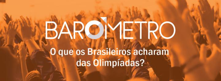 BARÔMETRO INNOVARE: O QUE OS BRASILEIROS ACHARAM DAS OLIMPÍADAS?